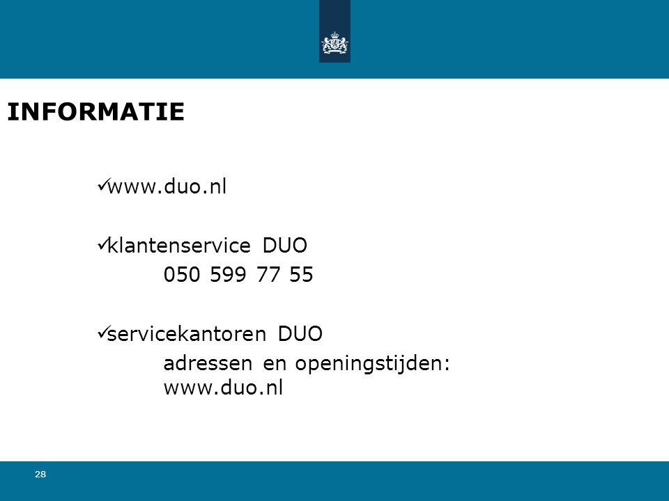 INFORMATIE www.duo.nl klantenservice DUO 050 599 77 55