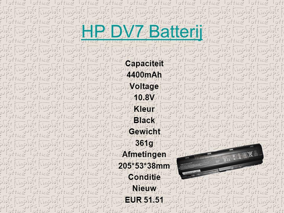 HP DV7 Batterij Capaciteit 4400mAh Voltage 10.8V Kleur Black Gewicht