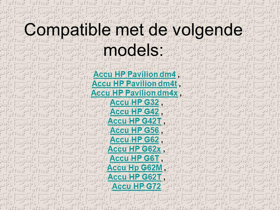 Compatible met de volgende models: