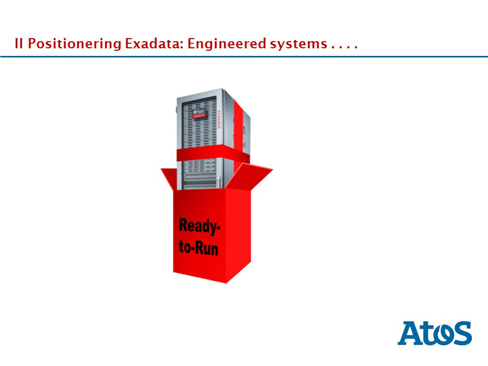 II Positionering Exadata: Engineered systems . . . .