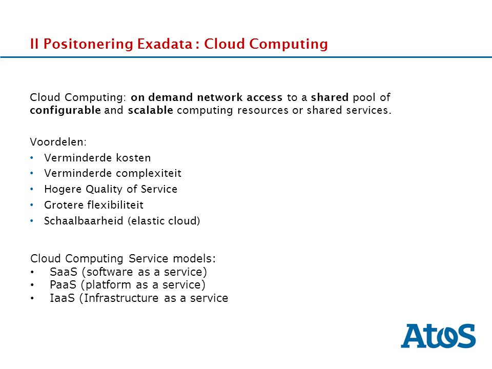 II Positonering Exadata : Cloud Computing