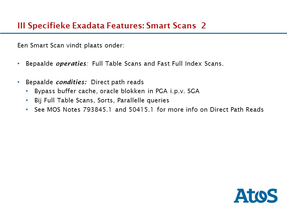 III Specifieke Exadata Features: Smart Scans 2