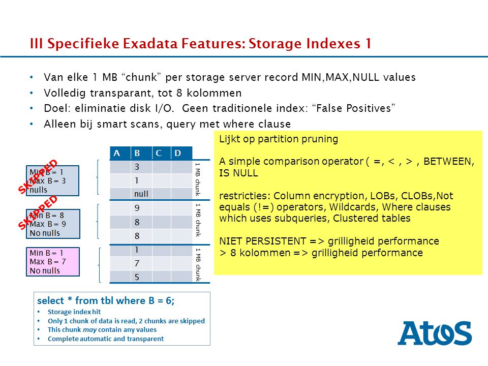 III Specifieke Exadata Features: Storage Indexes 1