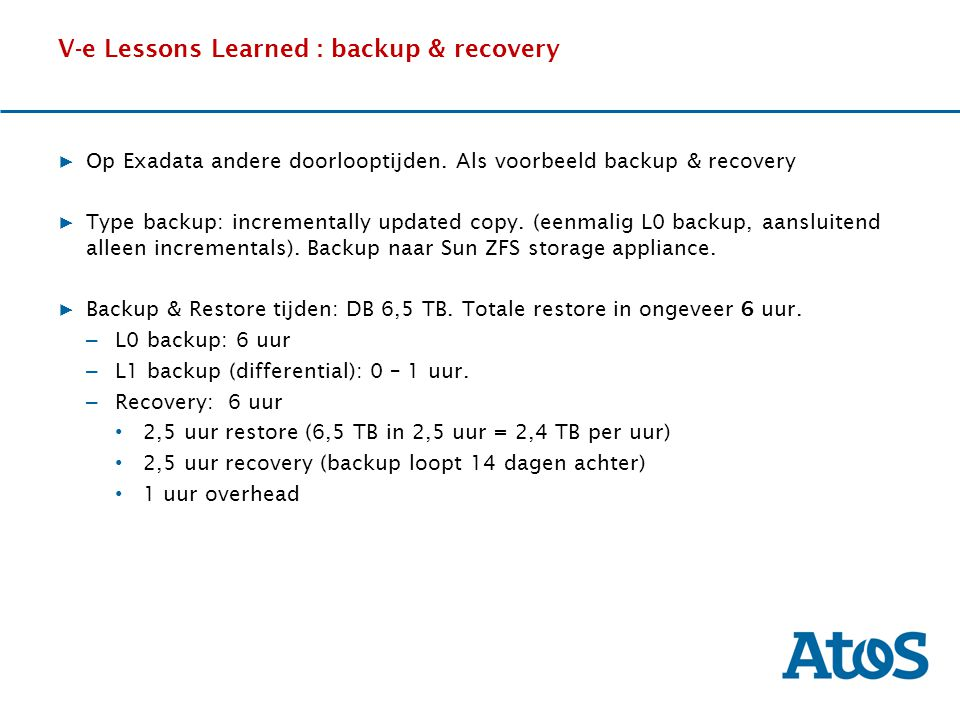 V-e Lessons Learned : backup & recovery