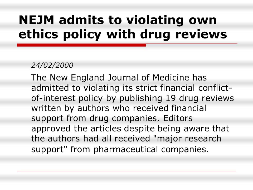NEJM admits to violating own ethics policy with drug reviews
