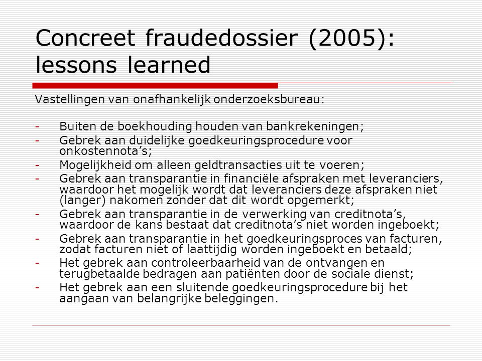Concreet fraudedossier (2005): lessons learned