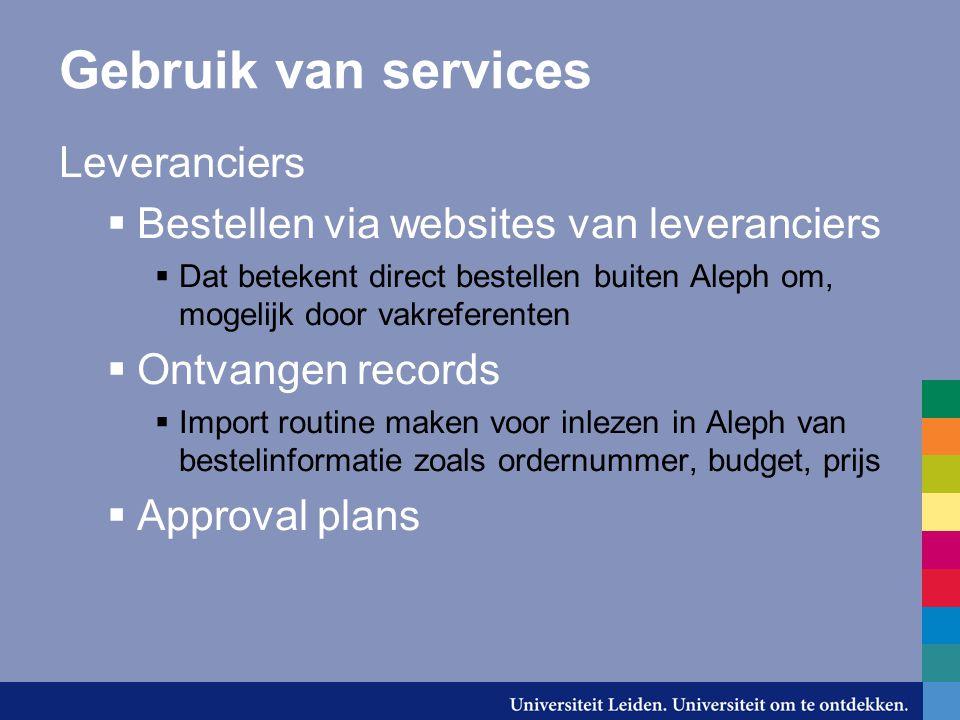 Gebruik van services Leveranciers