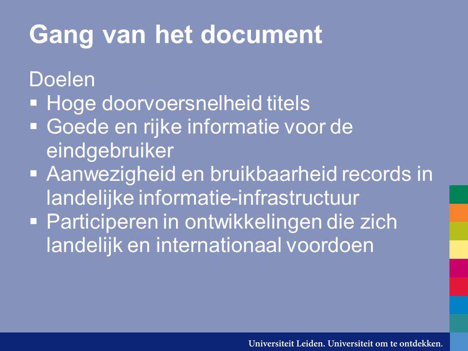 Gang van het document Doelen Hoge doorvoersnelheid titels