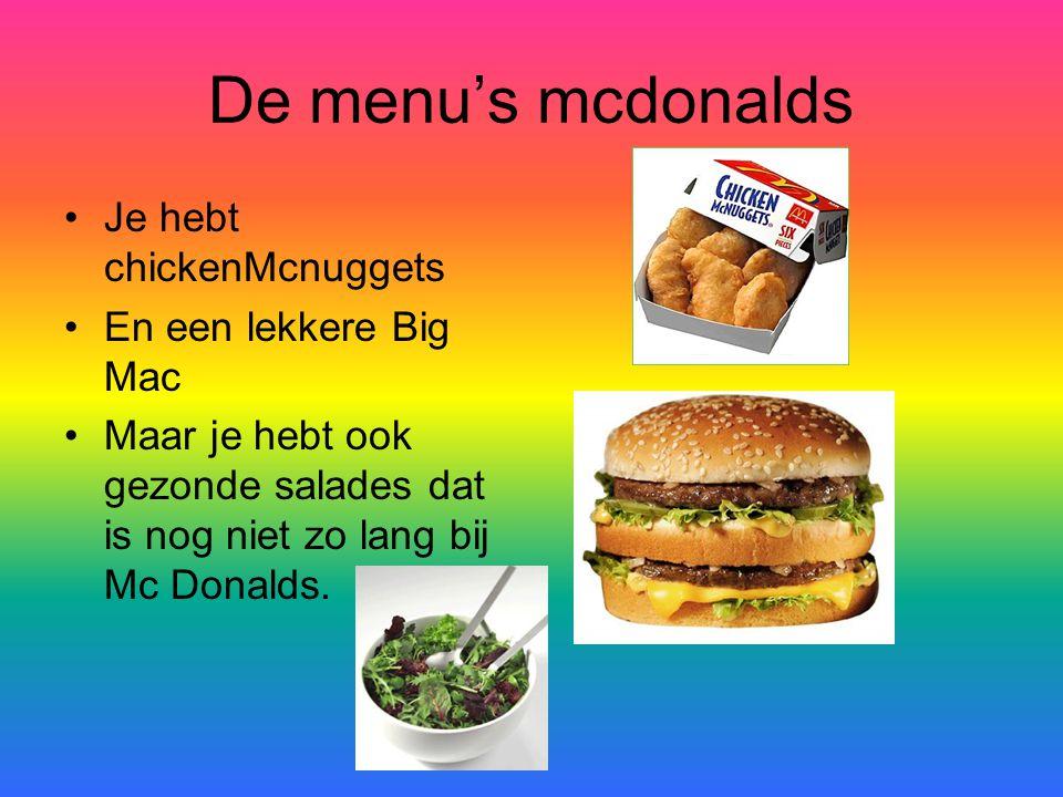 De menu's mcdonalds Je hebt chickenMcnuggets En een lekkere Big Mac