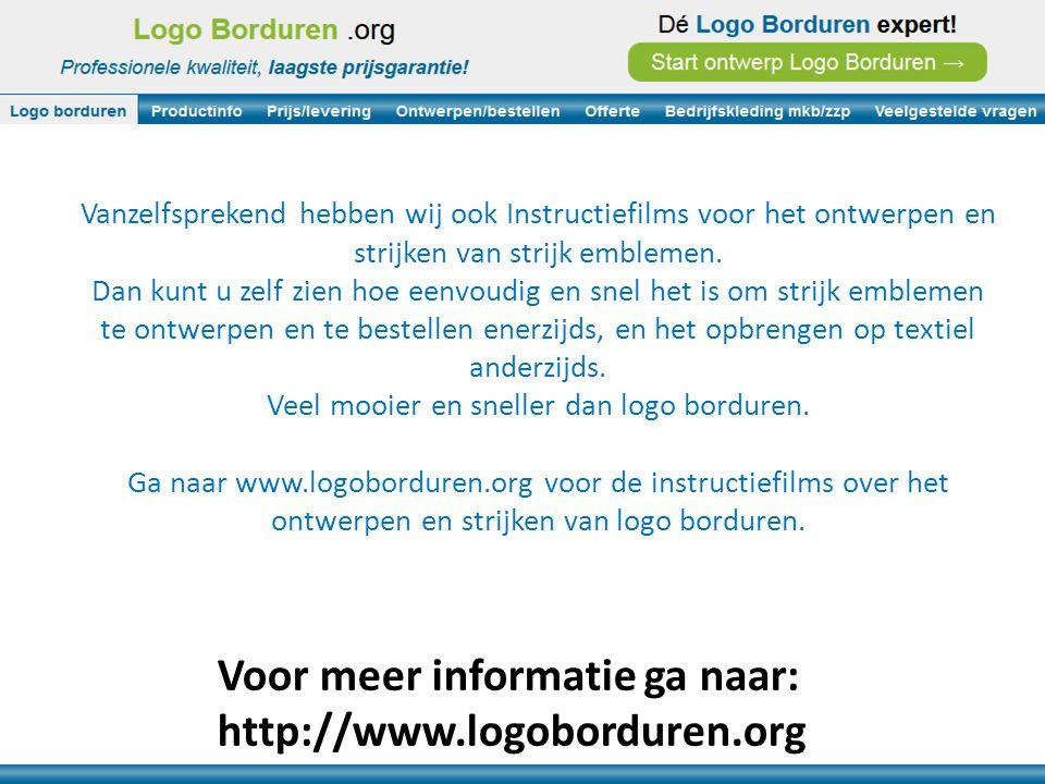Voor meer informatie ga naar: http://www.logoborduren.org