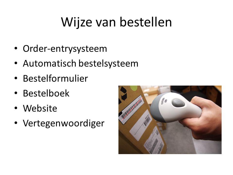 Wijze van bestellen Order-entrysysteem Automatisch bestelsysteem