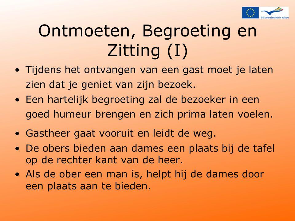 Ontmoeten, Begroeting en Zitting (I)
