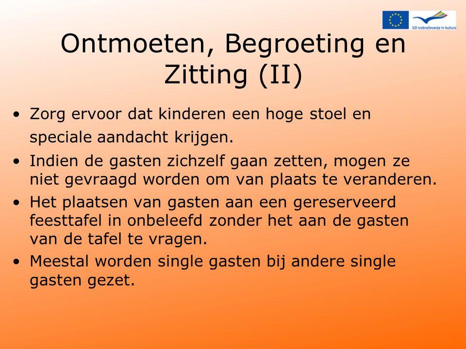 Ontmoeten, Begroeting en Zitting (II)