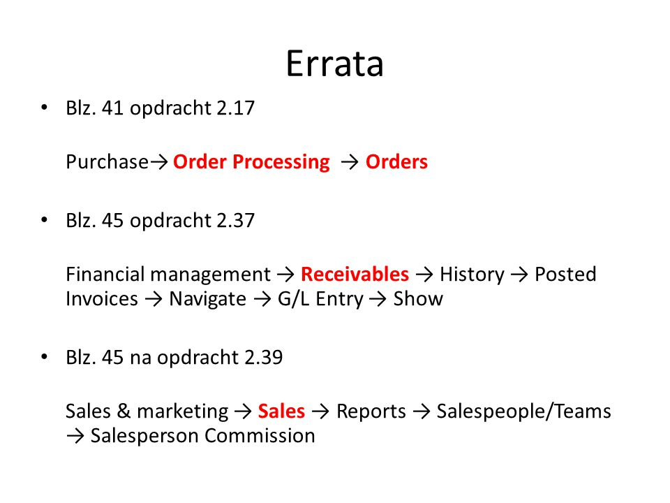 Errata Blz. 41 opdracht 2.17 Purchase→ Order Processing → Orders