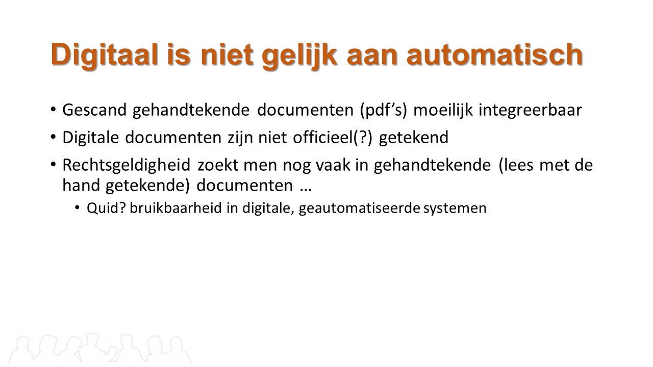 Digitaal is niet gelijk aan automatisch