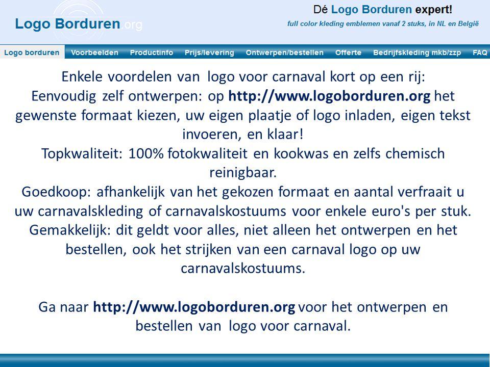 Enkele voordelen van logo voor carnaval kort op een rij: