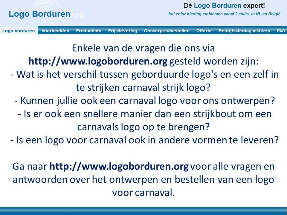 - Kunnen jullie ook een carnaval logo voor ons ontwerpen