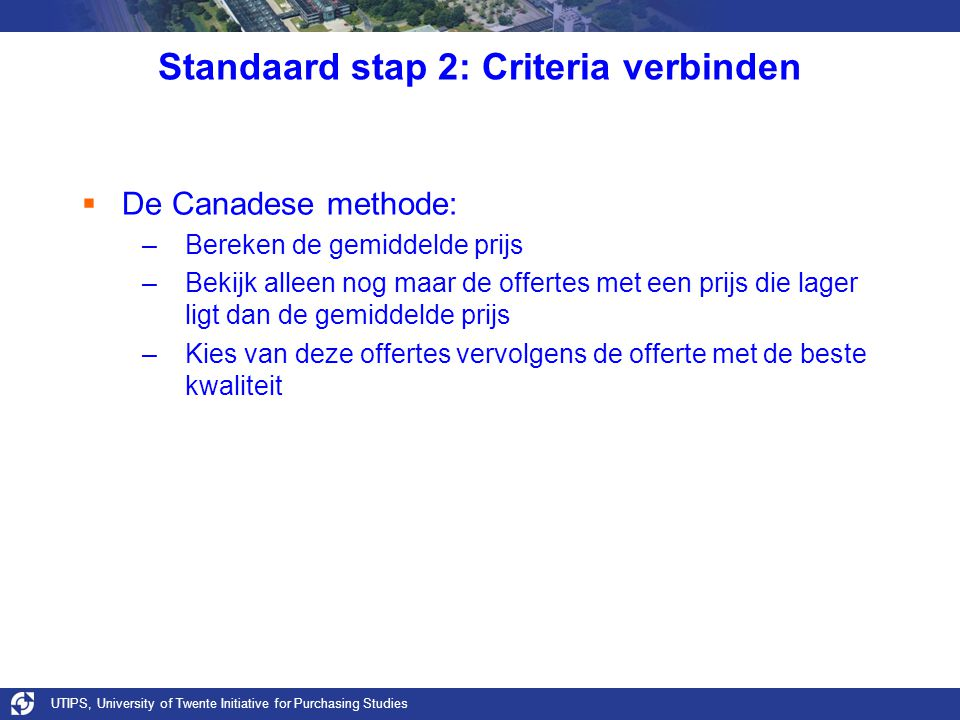 Standaard stap 2: Criteria verbinden