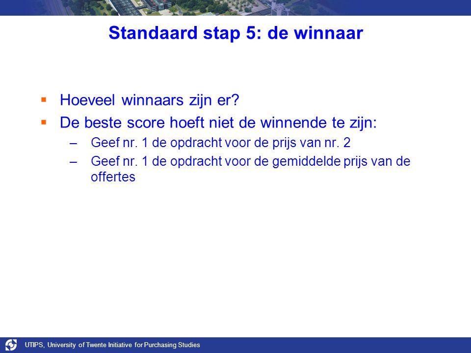 Standaard stap 5: de winnaar