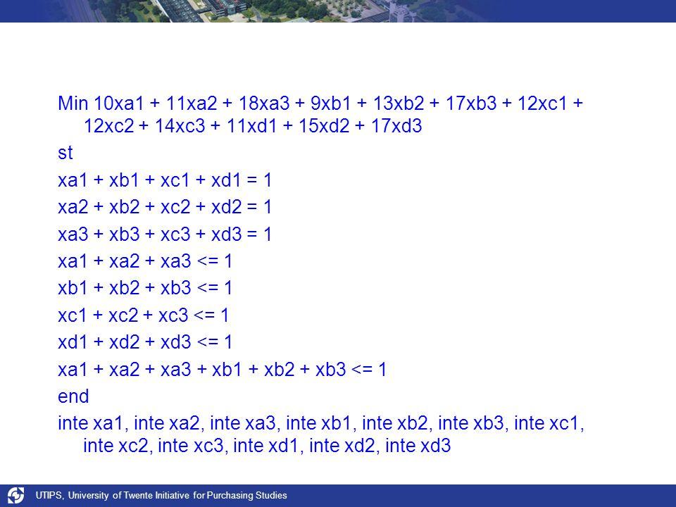 xa1 + xa2 + xa3 + xb1 + xb2 + xb3 <= 1 end