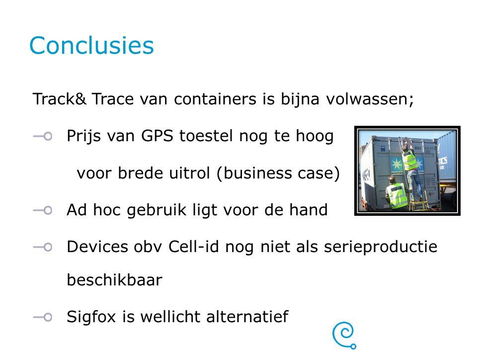 Conclusies Track& Trace van containers is bijna volwassen;