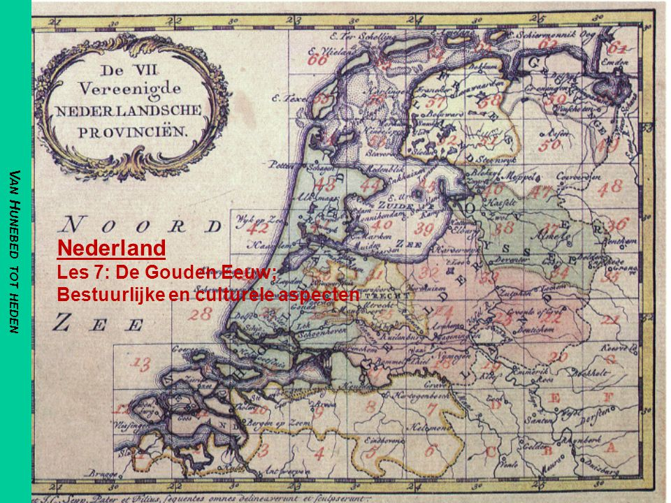 Nederland Les 7: De Gouden Eeuw; Bestuurlijke en culturele aspecten