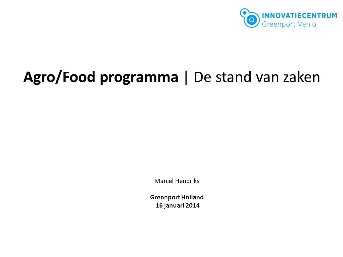 Agro/Food programma | De stand van zaken