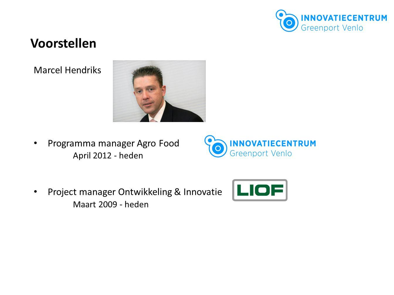 Voorstellen Marcel Hendriks Programma manager Agro Food