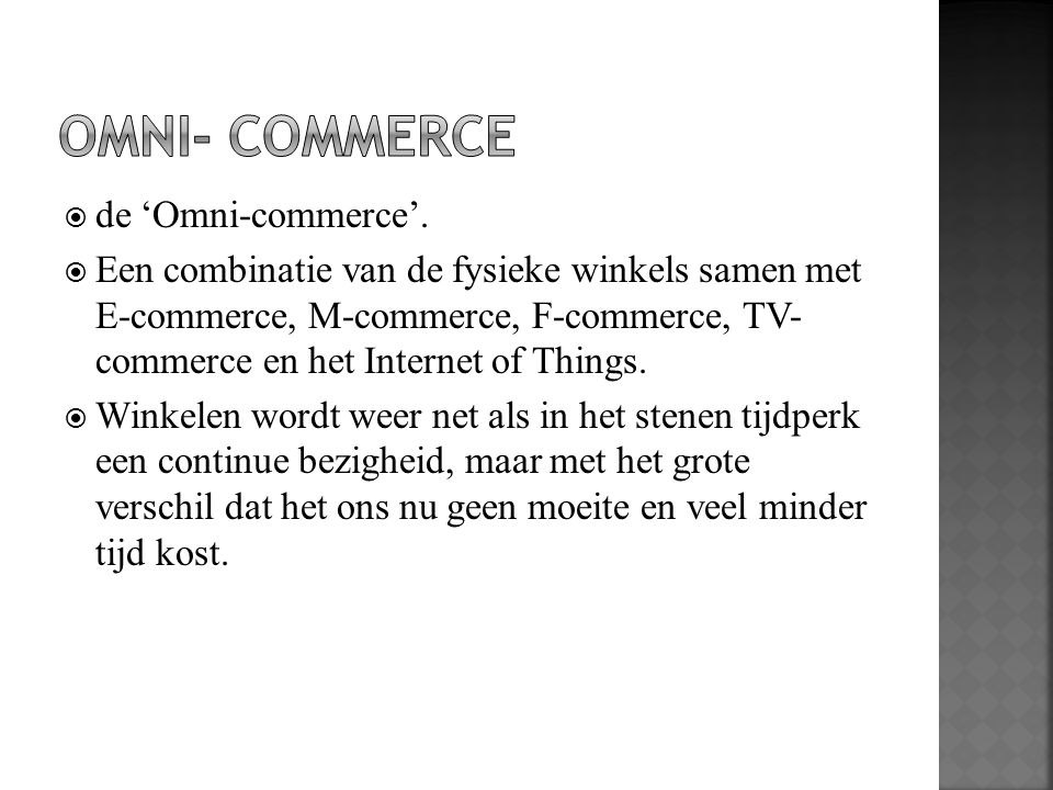 OMNI- Commerce de 'Omni-commerce'.