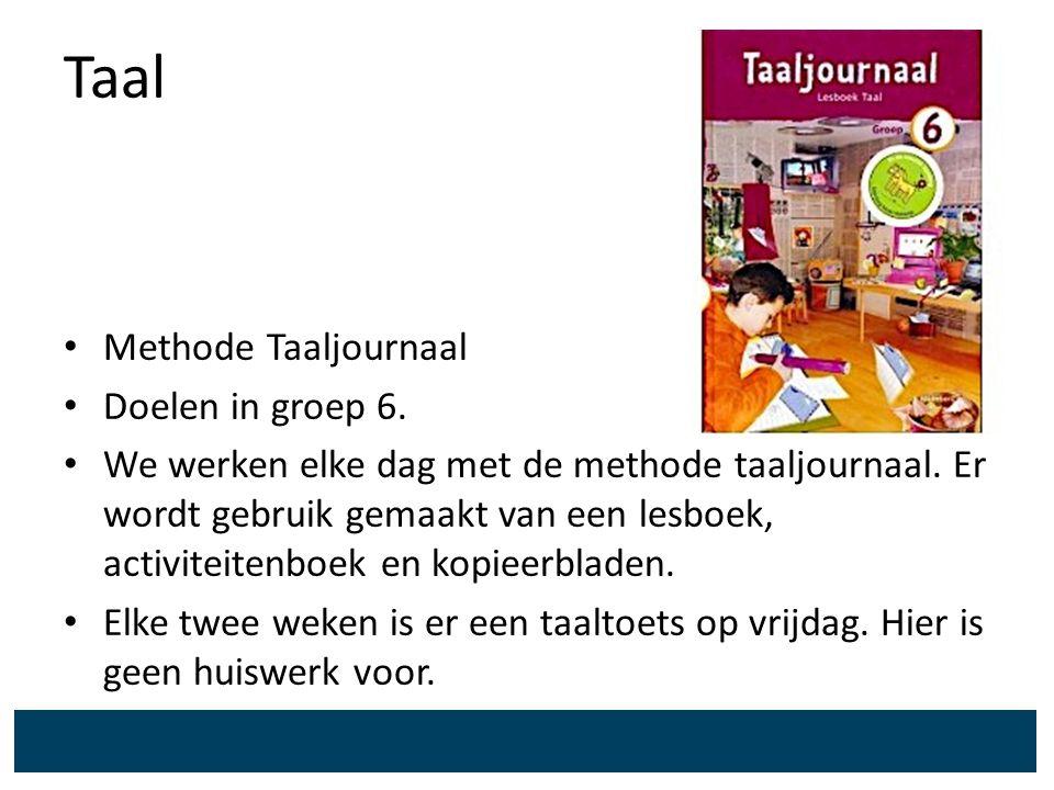 Taal Methode Taaljournaal Doelen in groep 6.