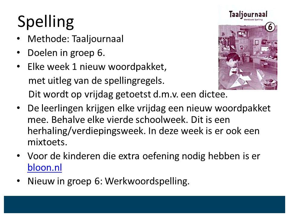 Spelling Methode: Taaljournaal Doelen in groep 6.