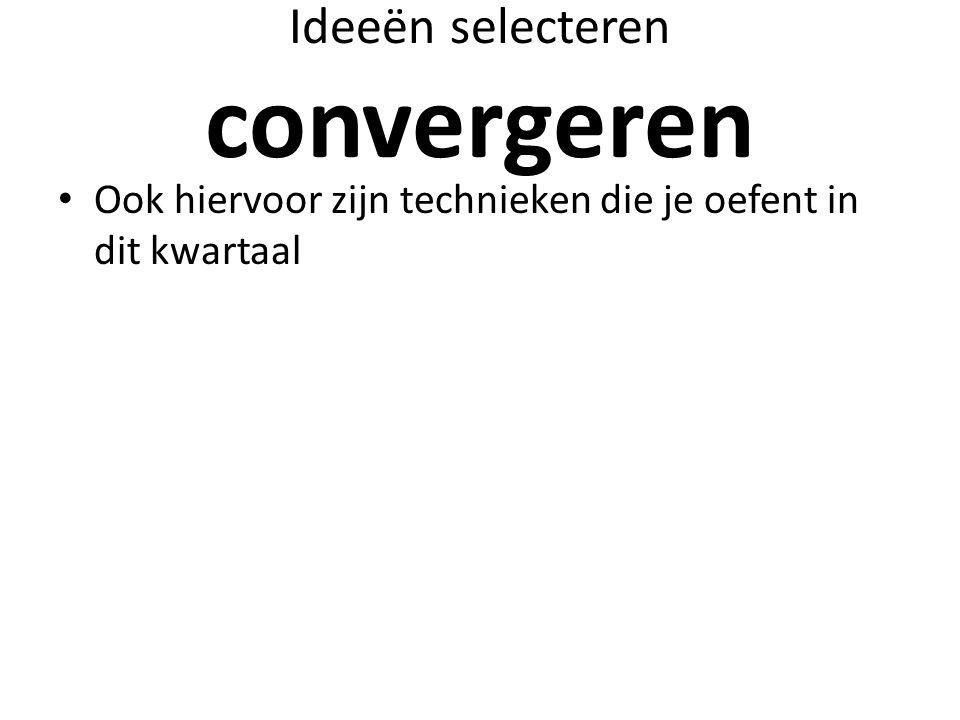 Ideeën selecteren convergeren