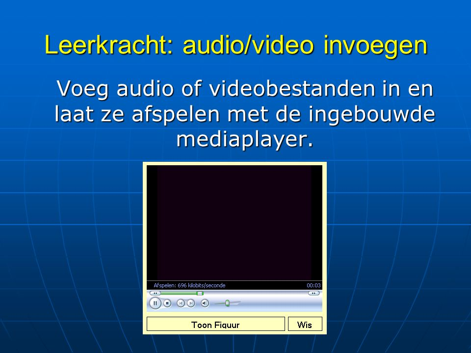 Leerkracht: audio/video invoegen