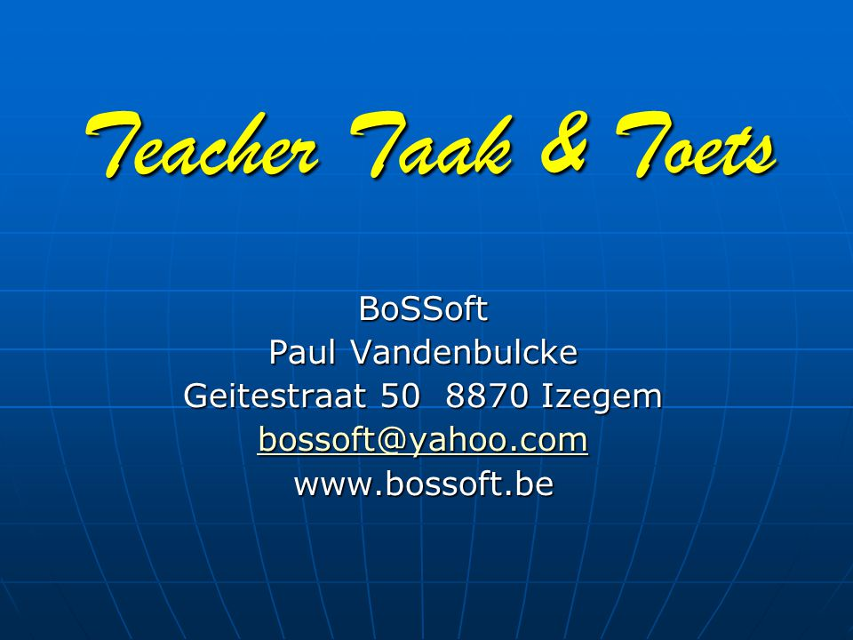 Teacher Taak & Toets BoSSoft Paul Vandenbulcke