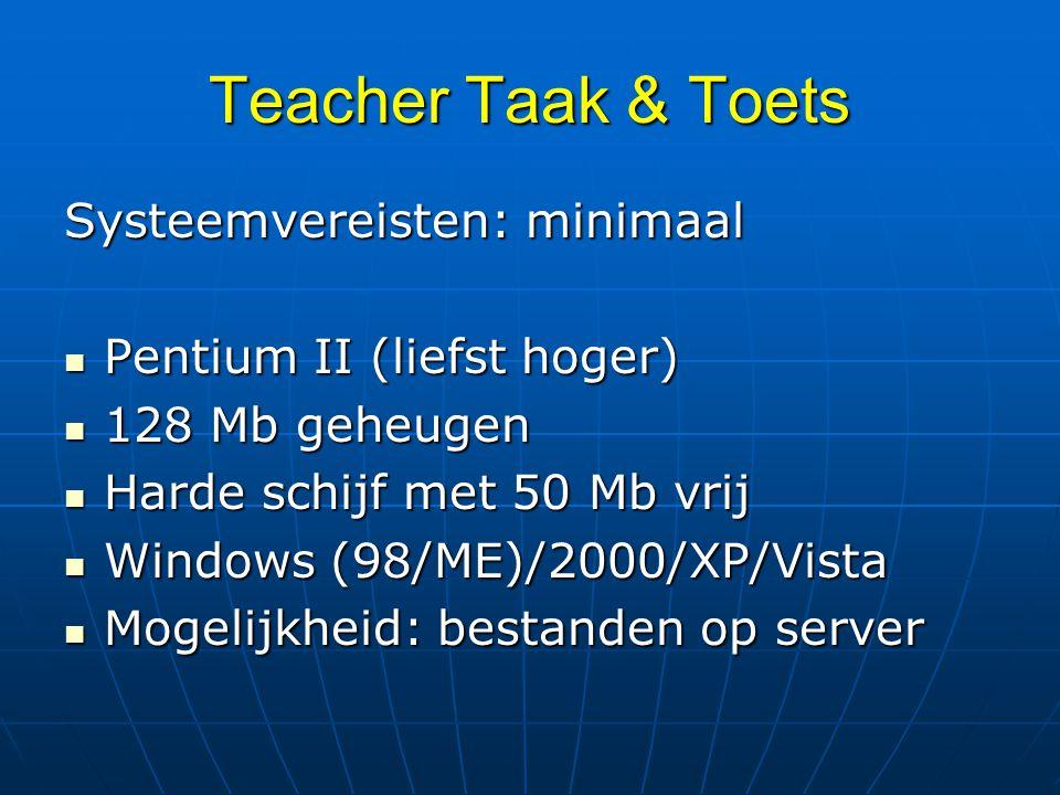 Teacher Taak & Toets Systeemvereisten: minimaal