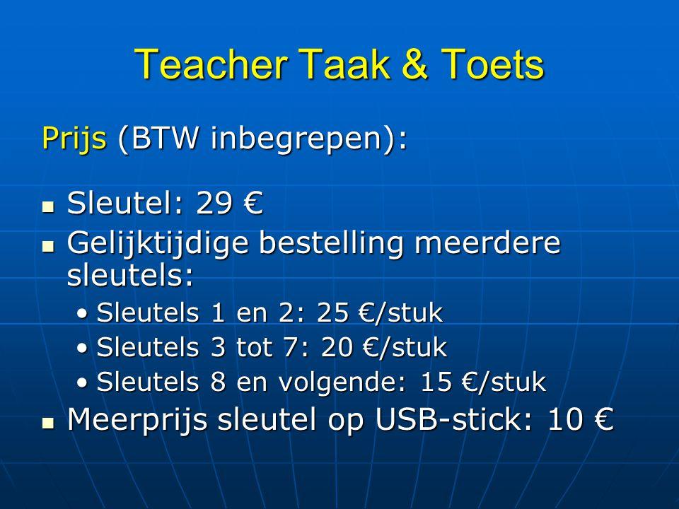 Teacher Taak & Toets Prijs (BTW inbegrepen): Sleutel: 29 €