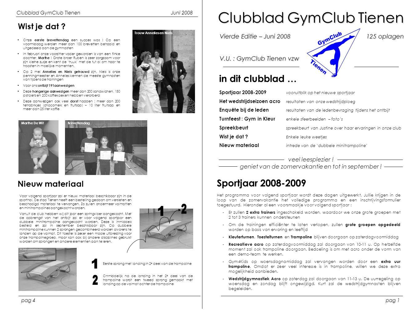 2 1 1 2 Clubblad GymClub Tienen in dit clubblad … Sportjaar 2008-2009