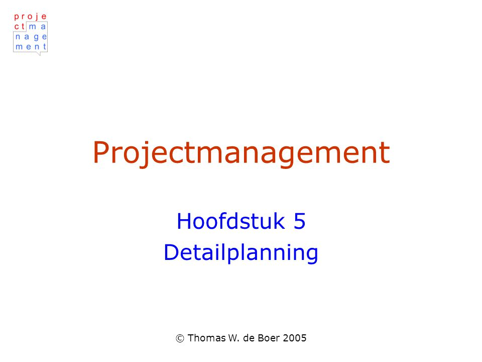 Hoofdstuk 5 Detailplanning - ppt video online download