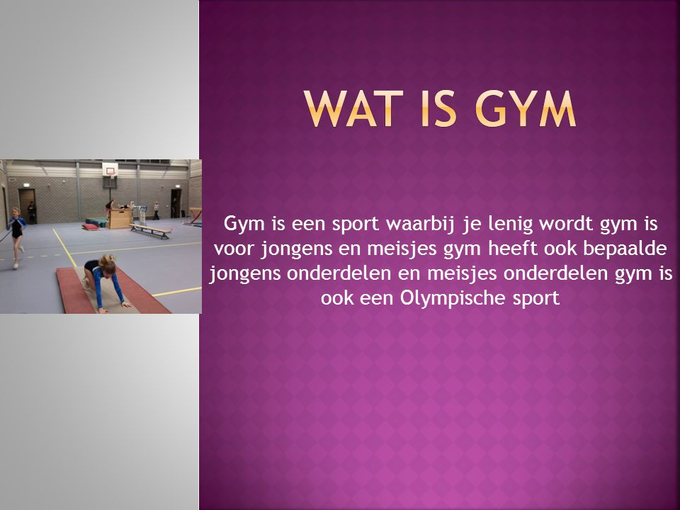 Wat is gym