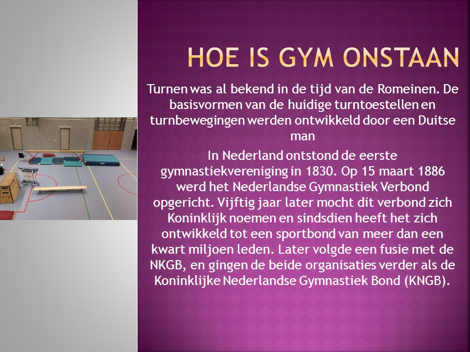 Hoe is gym onstaan