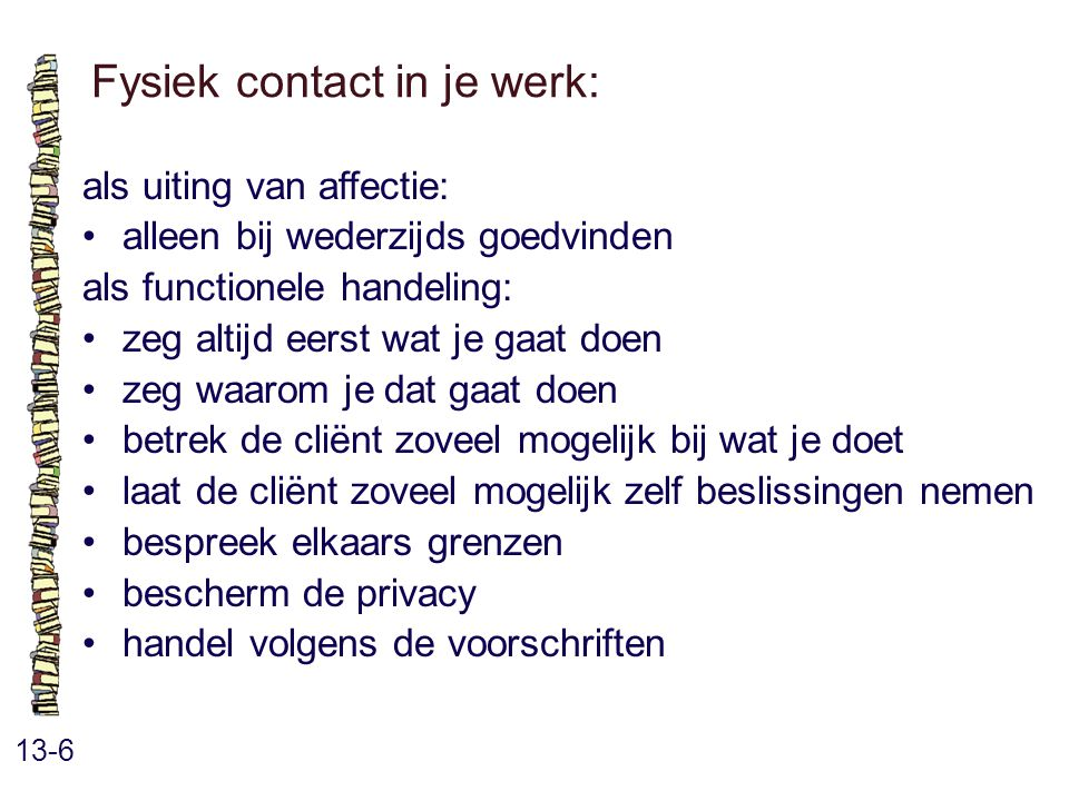 Fysiek contact in je werk: