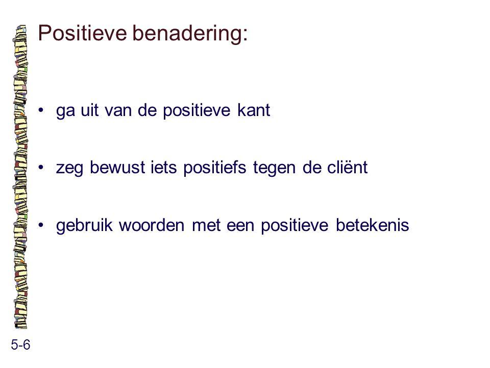 Positieve benadering:
