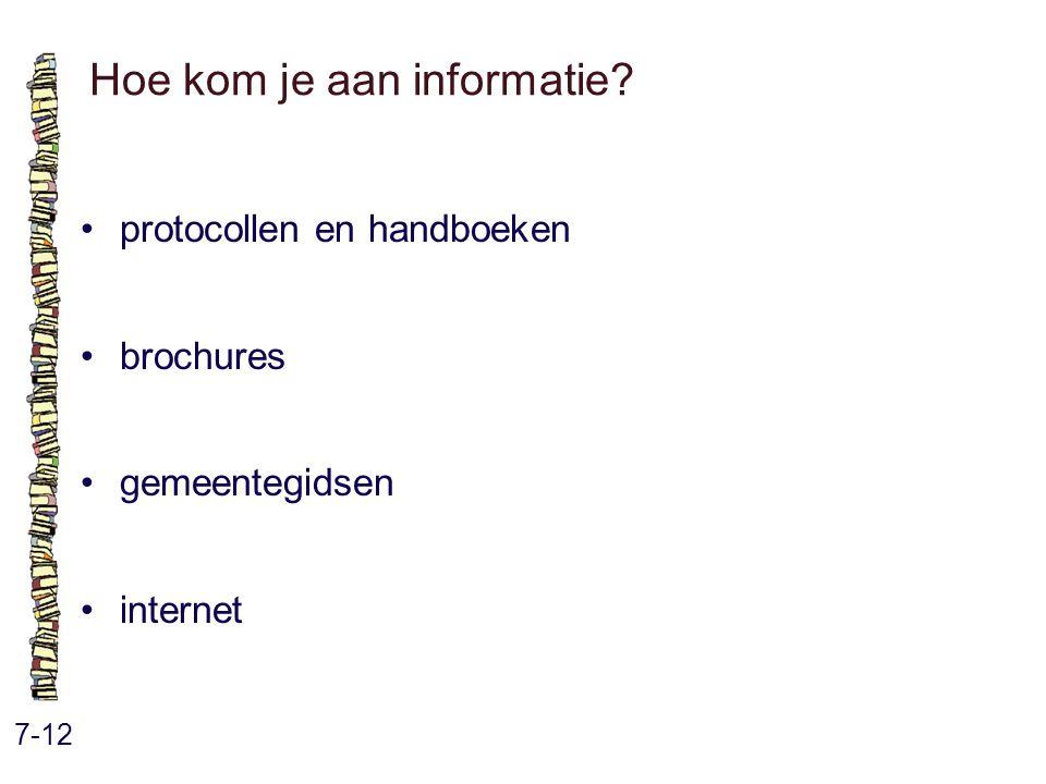 Hoe kom je aan informatie