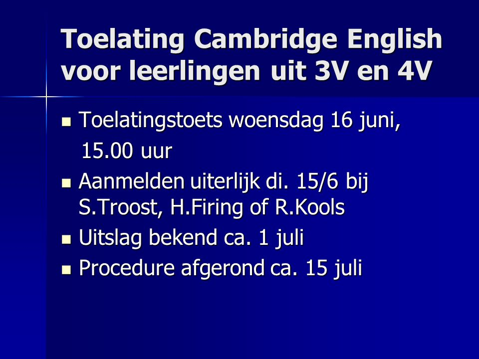 Toelating Cambridge English voor leerlingen uit 3V en 4V