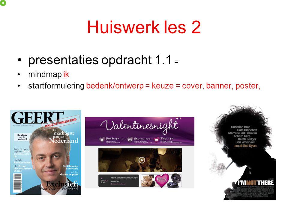Huiswerk les 2 presentaties opdracht 1.1 = mindmap ik