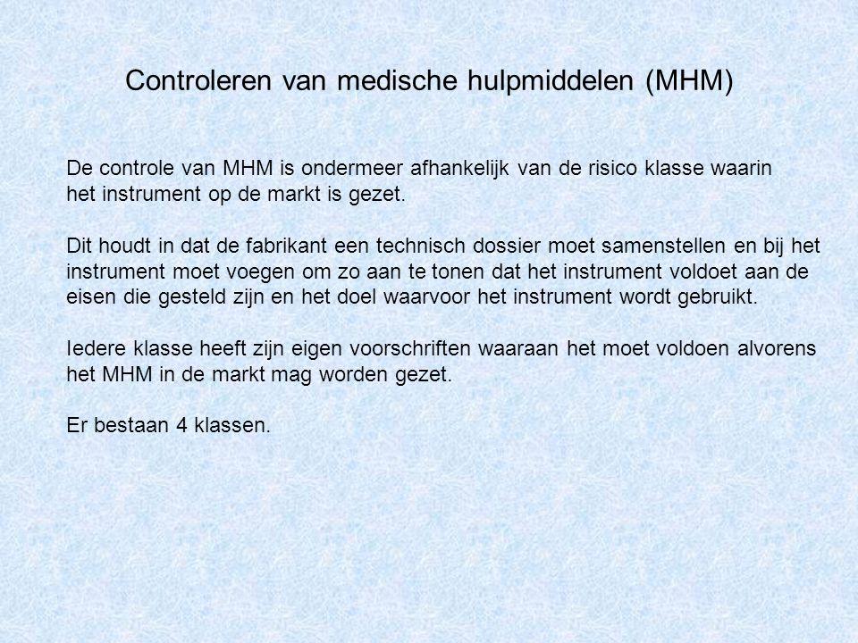 Controleren van medische hulpmiddelen (MHM)