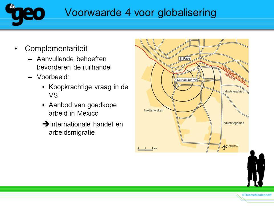Voorwaarde 4 voor globalisering