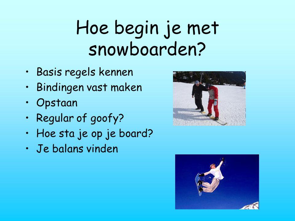 Hoe begin je met snowboarden