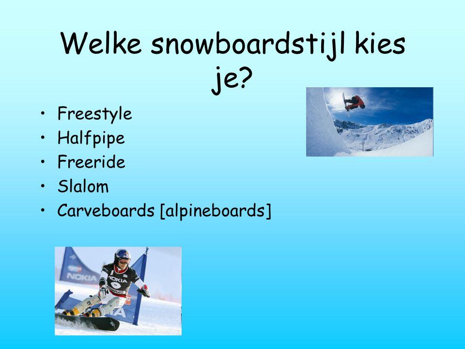Welke snowboardstijl kies je