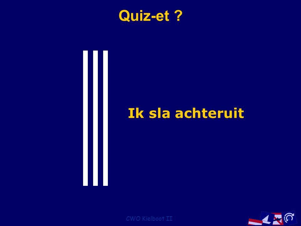 Quiz-et Ik sla achteruit CWO Kielboot II